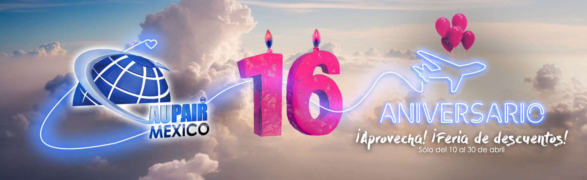 Au Pair Mexico 16 Aniversario